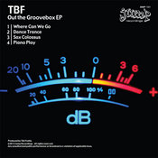 TBF   Out The Groove Box EP