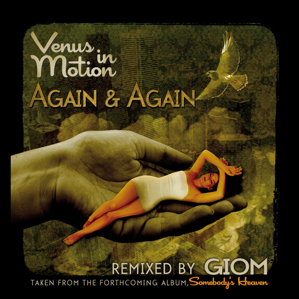 Check out Again & Again (incl Giom Mix) on Traxsource