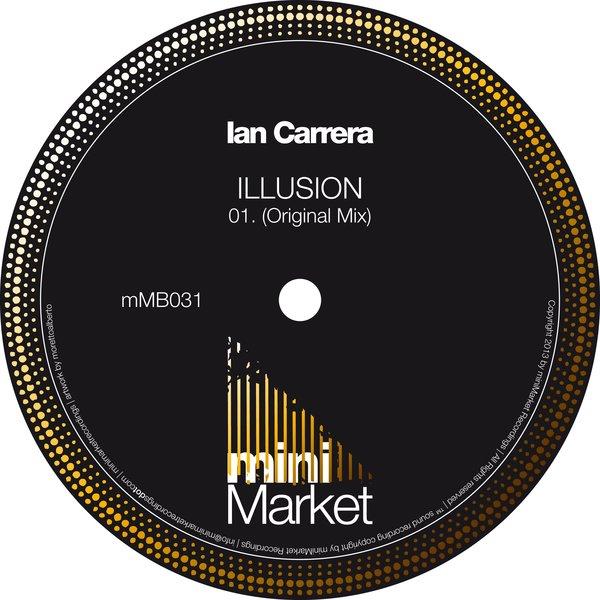 Ian Carrera - Illusion (Original Mix)