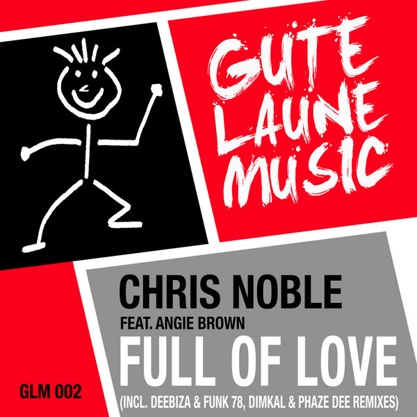 Chris Noble Feat. Angie Brown - Full Of Love (Deebiza & Funk 78 Piano Remix)