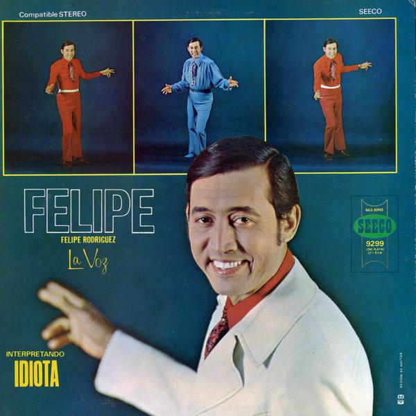 Felipe Rodriguez Records, LPs, Vinyl and CDs - MusicStack Felipe Rodriguez