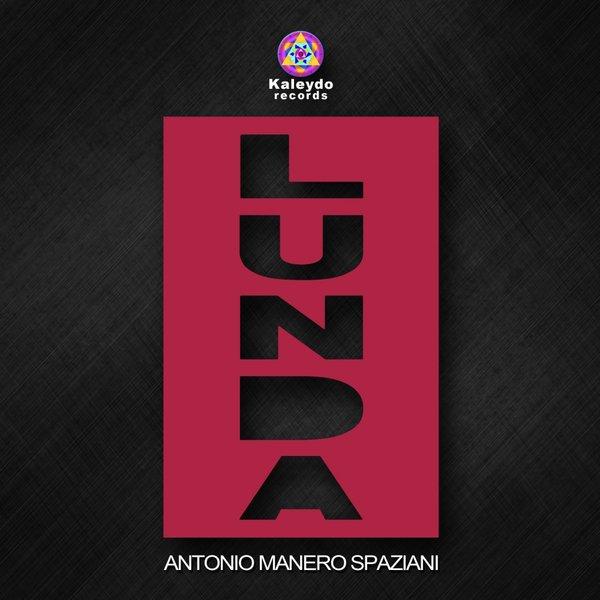 Antonio Manero Spaziani - Lunda (Original Mix)