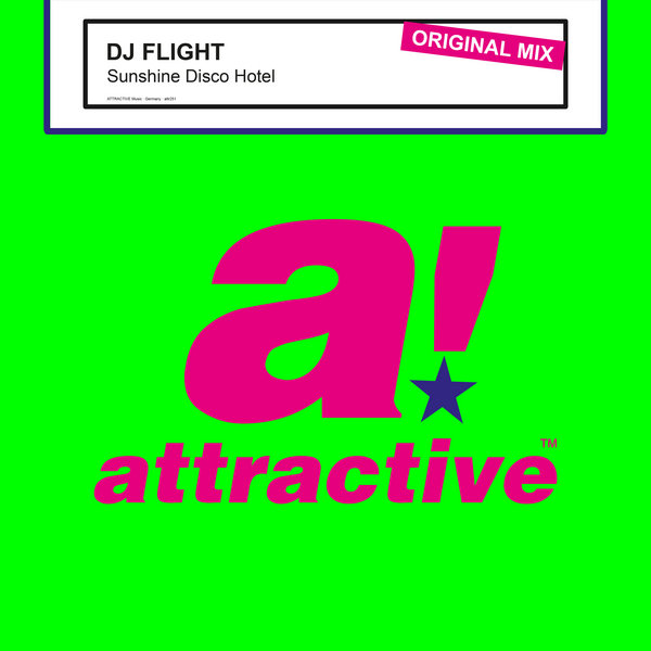DJ Flight - Sunshine Disco Hotel (Original Mix)
