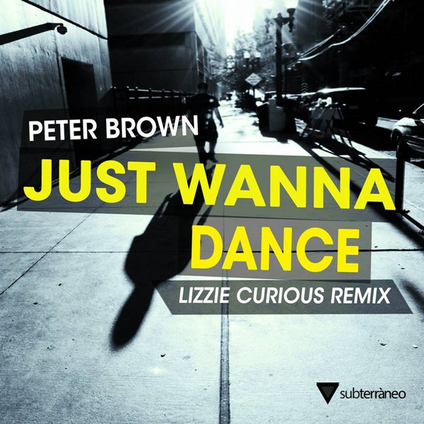 Peter Brown - Just Wanna Dance (Lizzie Curious Remix)