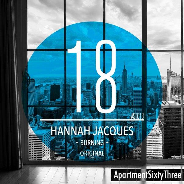 Hannah Jacques - Burning (Original Mix)