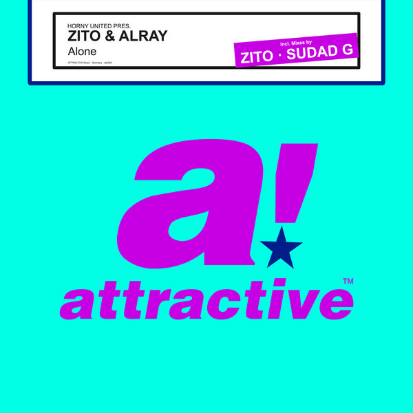 Zito, Alray, Horny United - Alone (Sudad G Remix)
