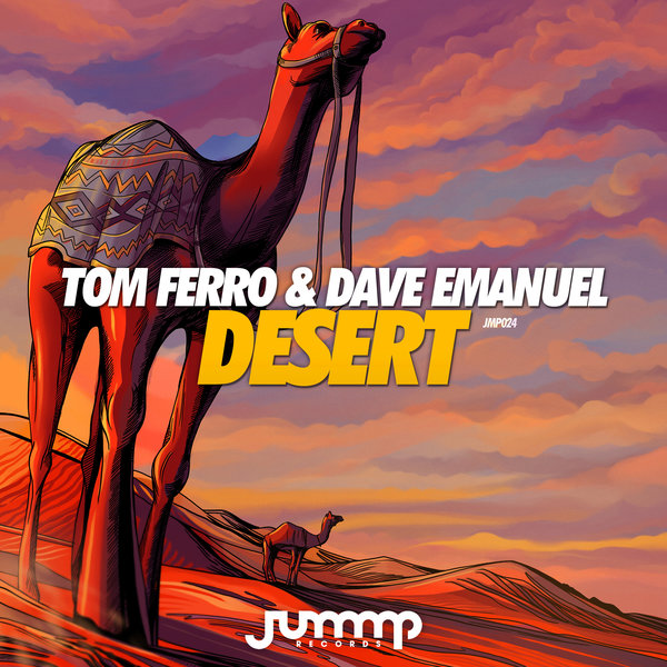 Tom Ferro & Dave Emanuel - Desert (Original Mix)