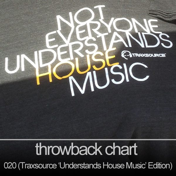 Traxsource throwback thursday chart 020 traxsource for Classic house traxsource